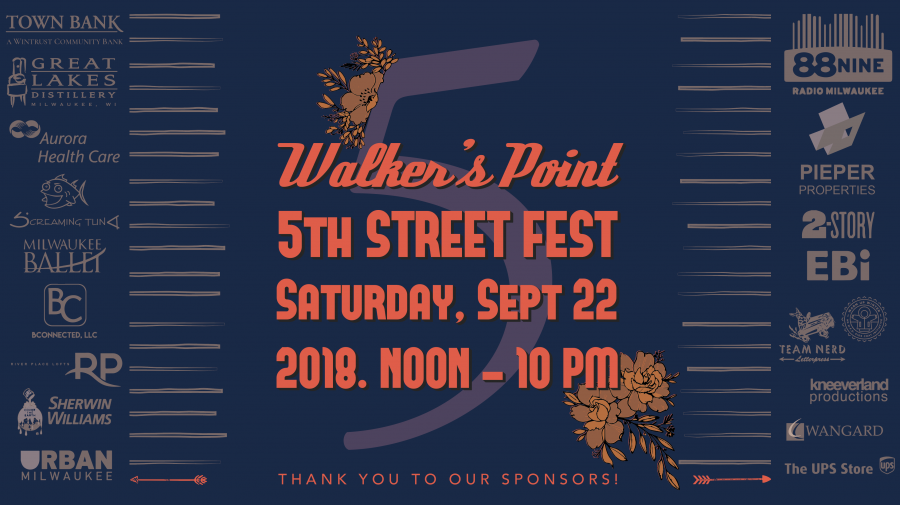Leading Walker's Point 5th Street Fest!
